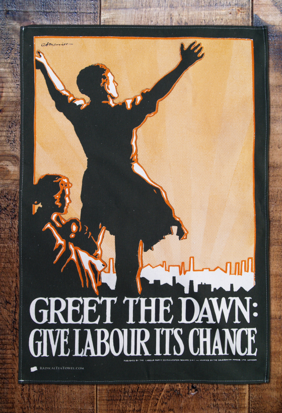 Greet the Dawn Labour tea towel